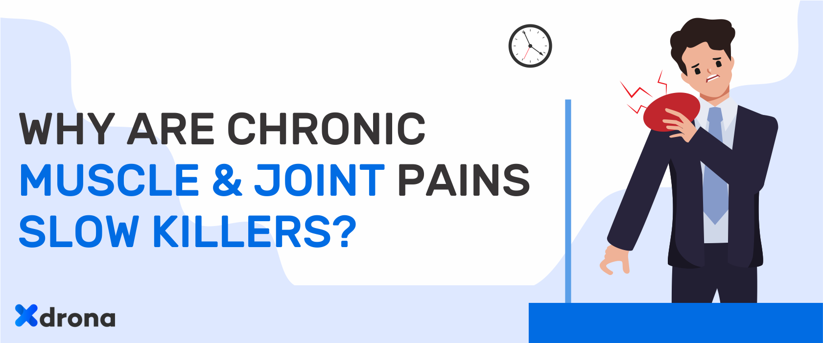 Why Are chronic Muscle & Joint Pains Slow Killers?